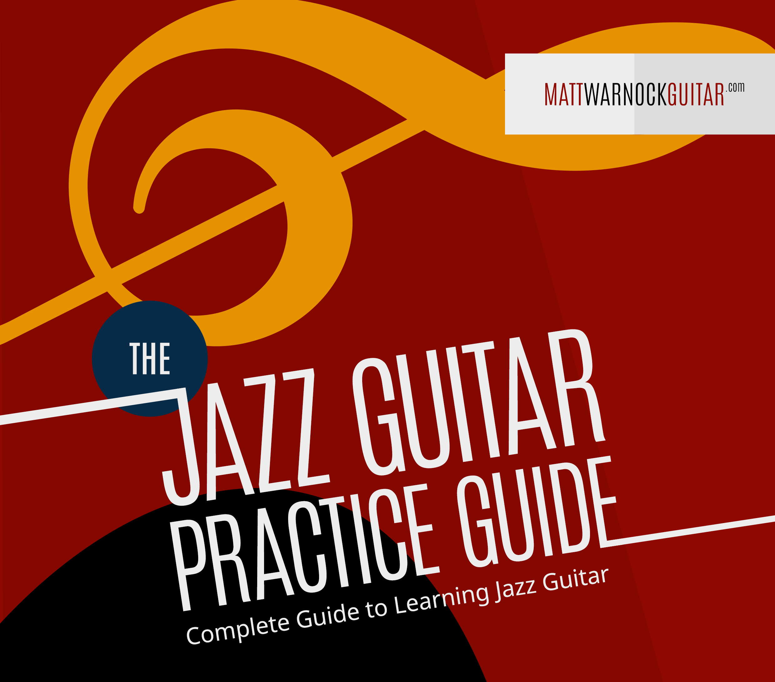 Jazz guitar practice guide jazzguitarlessons make the most out of every minute of practicing fandeluxe Gallery