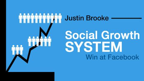 Justin Brooke – The Social Growth System