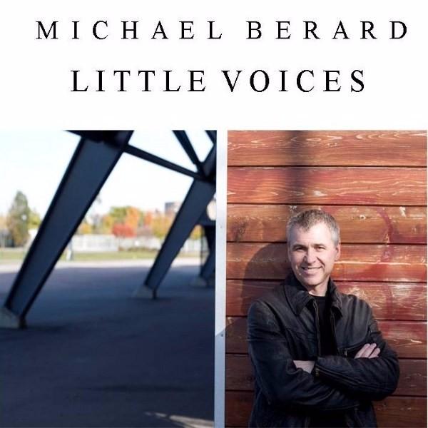 Michael Berard - Little Voices - album cover