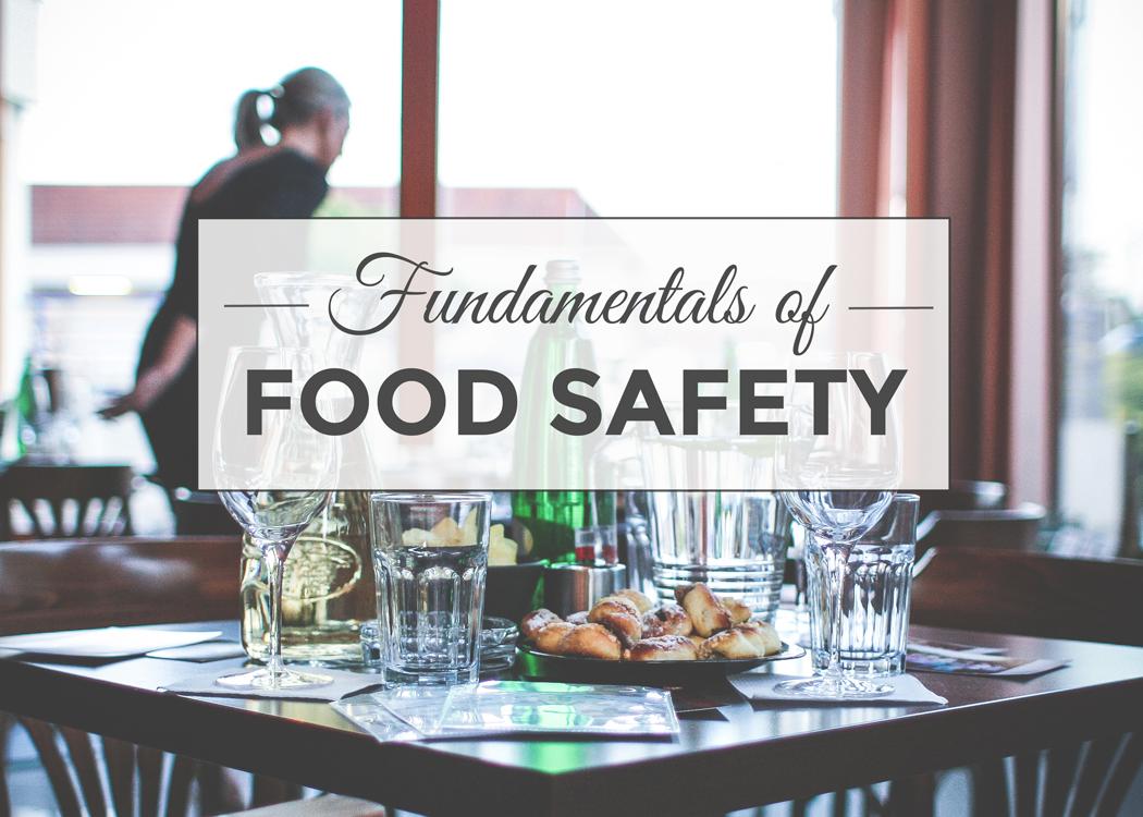 Fundamentals of Food Safety | Nutrition Academy