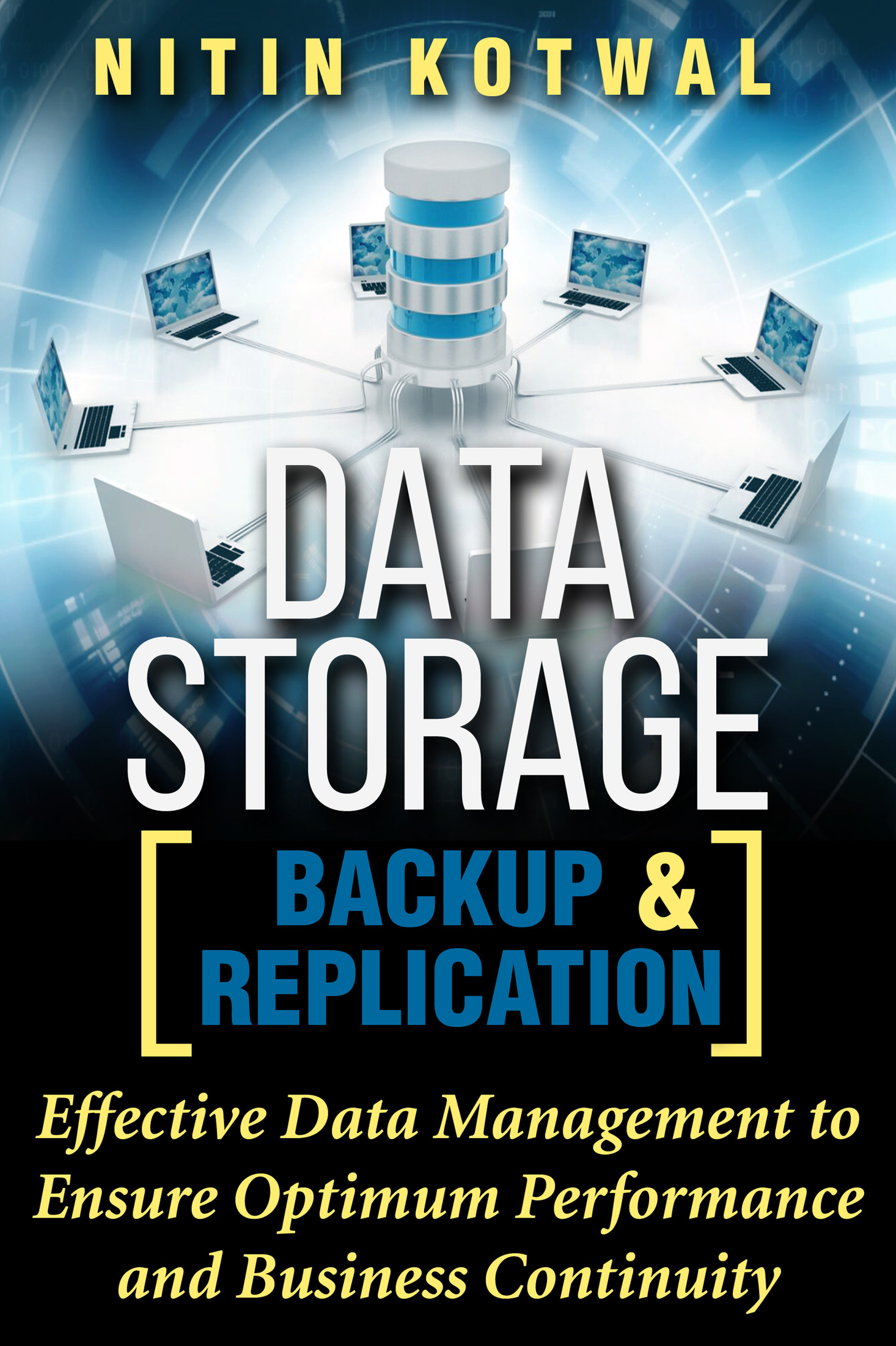 Data Storage Backup and Replication E- book