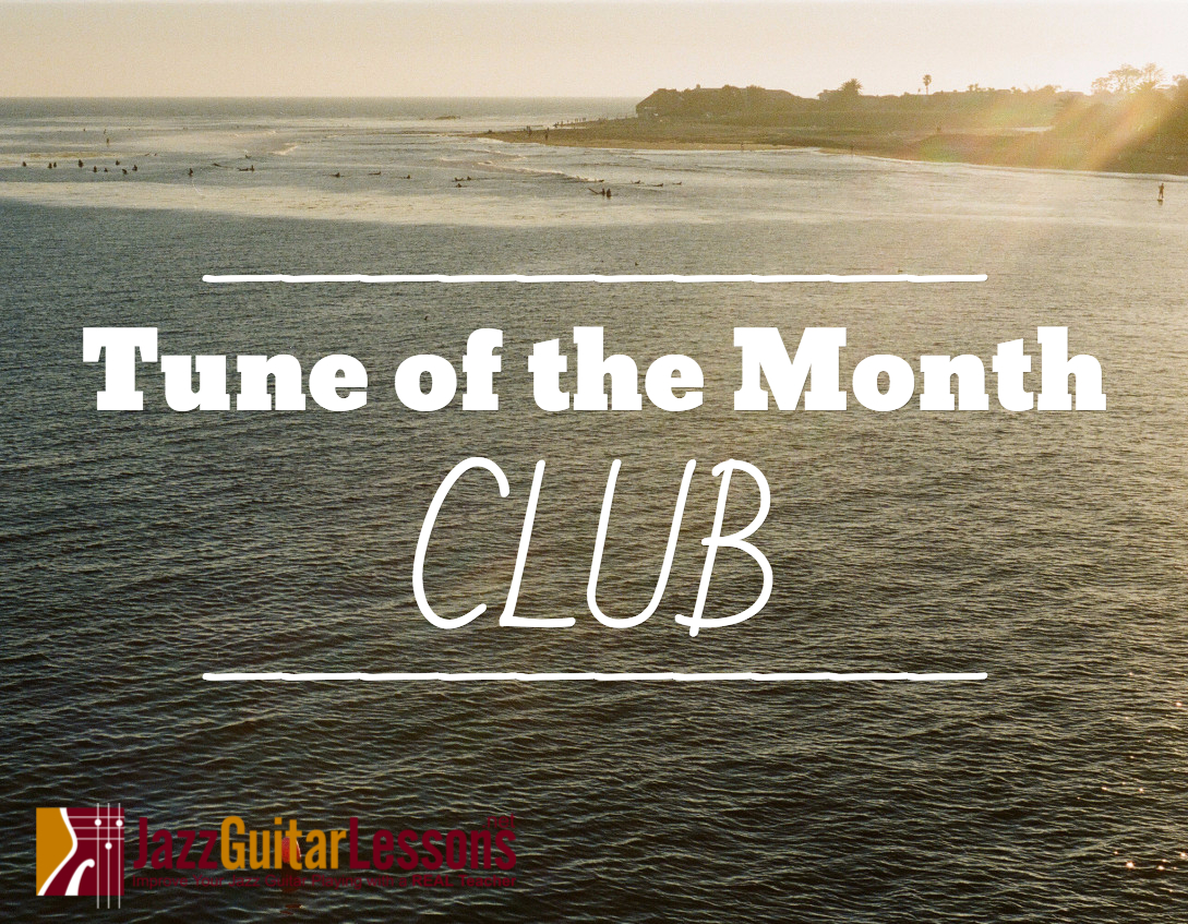 Tune Of The Month Club Jazzguitarlessons