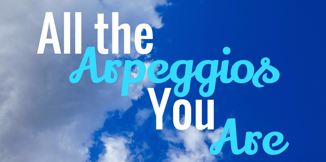 All the Arpeggios you Are - Image
