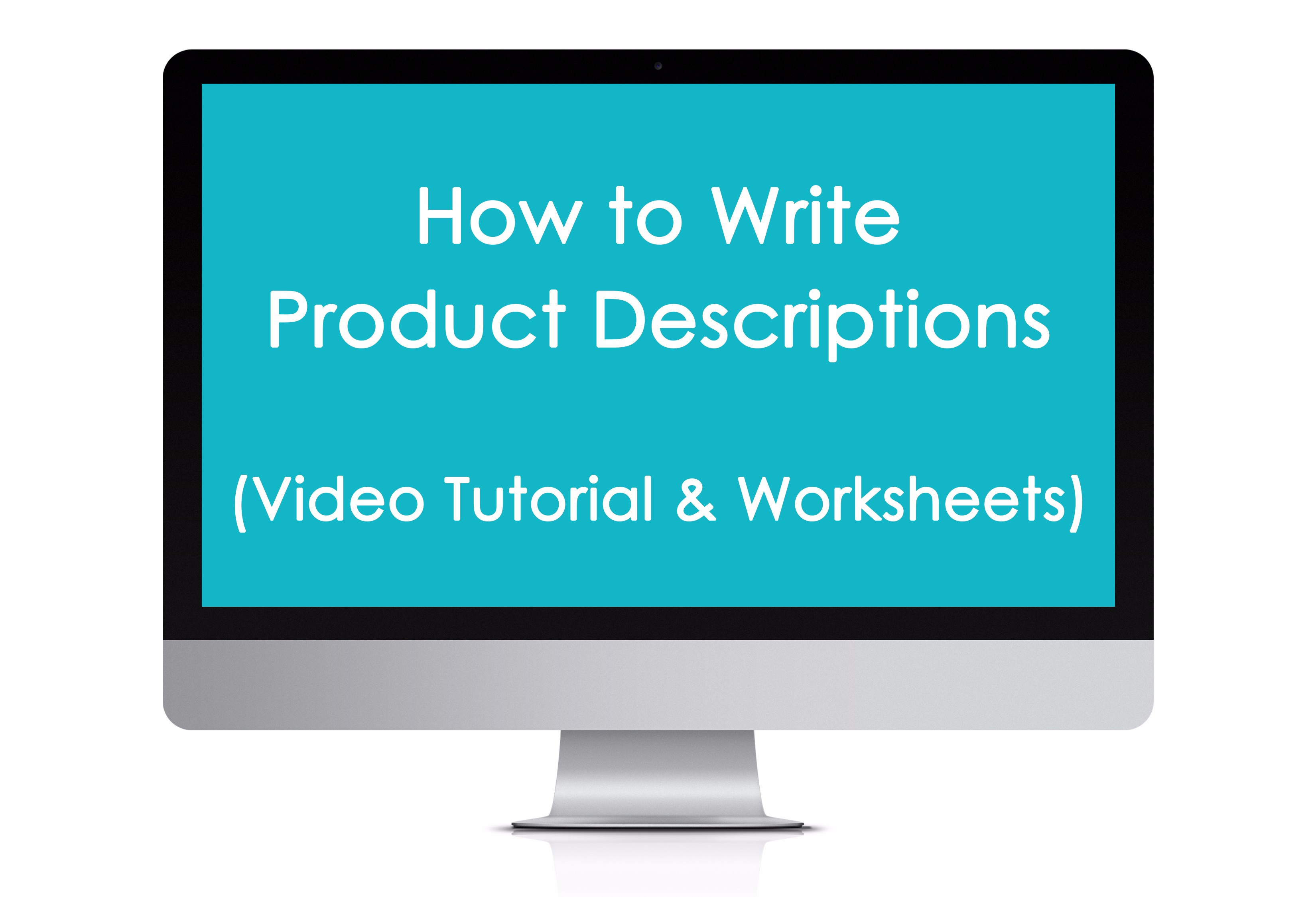 How to write Product Descriptions | Build a Bigger Online Business