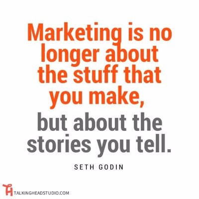 Marketing is about tellin stories