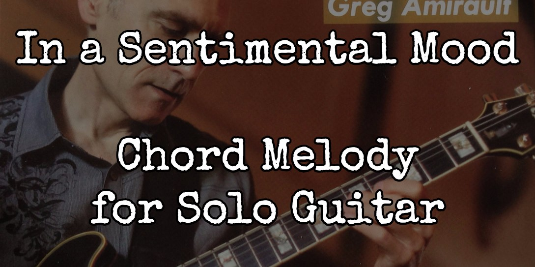 In A Sentimental Mood Pdf Chord Melody With Tabs Jazzguitarlesso