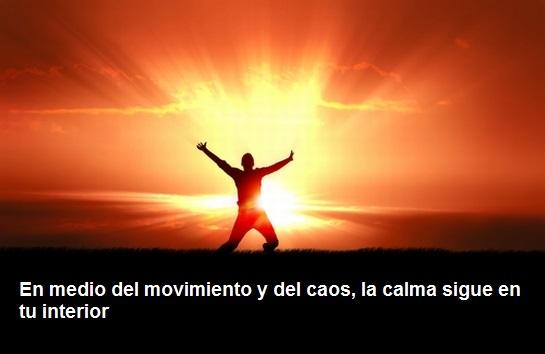 En medio del movimiento y del caos, la calma sigue en tu interior